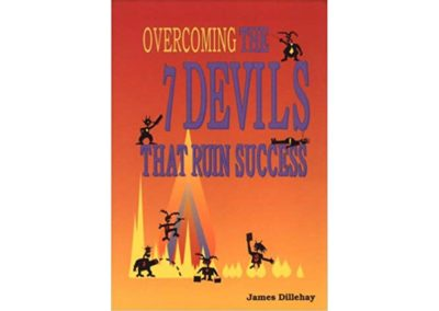 Overcoming the 7 Devils That Ruin Success: A Sufi Book of a Student's Experiences